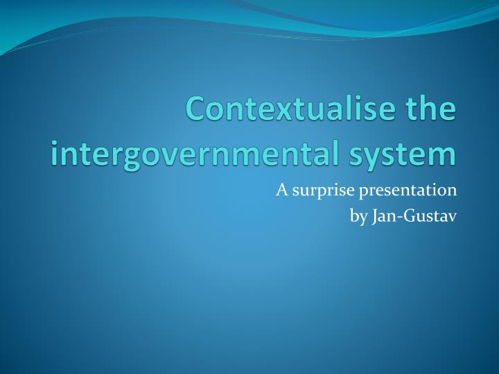 contextualise the intergovernmental system n.