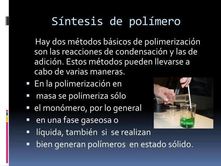 Síntesis de polímero