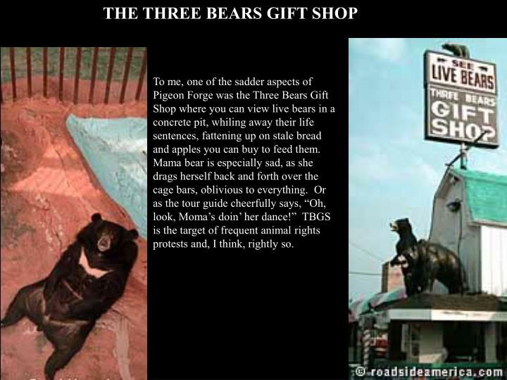 THE THREE BEARS GIFT SHOP