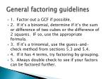 general factoring guidelines