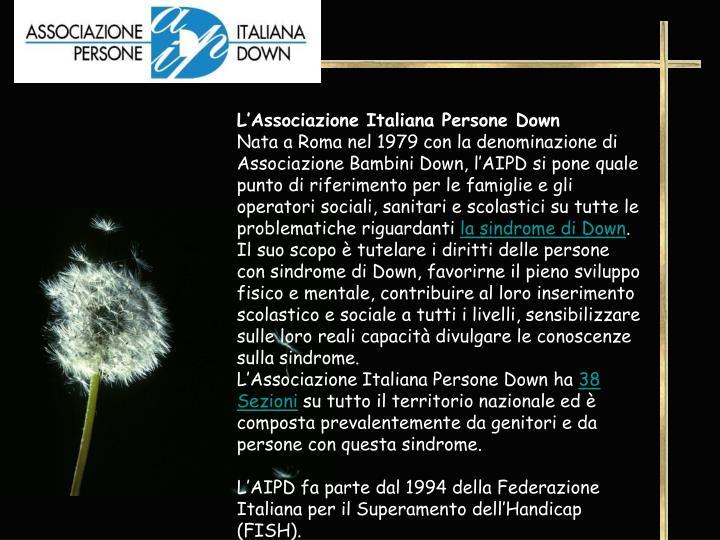 L'Associazione Italiana Persone Down