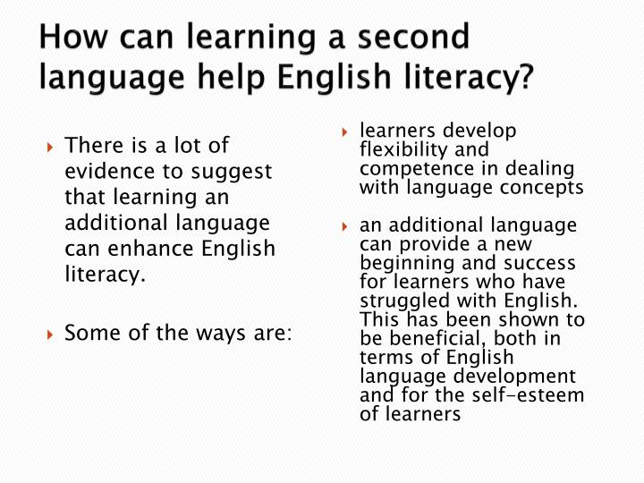 How can learning a second language help English literacy?