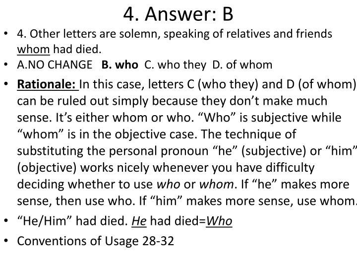 4. Answer: B