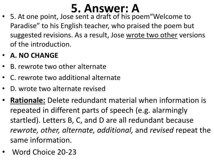 5. Answer: A