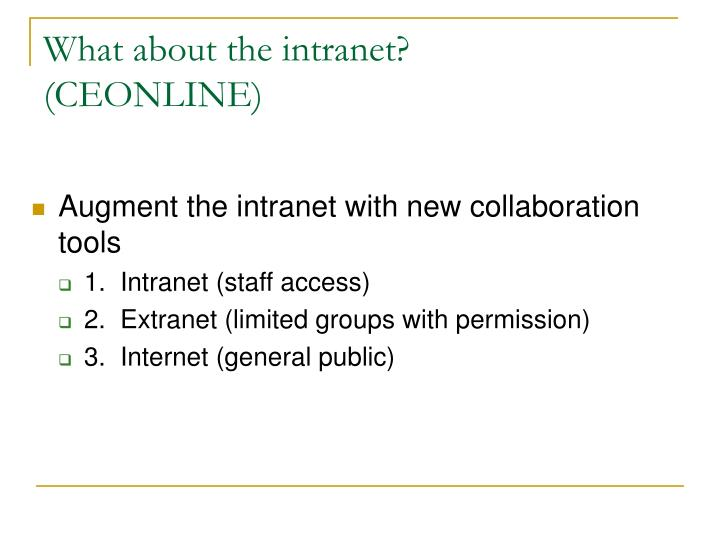 What about the intranet?
