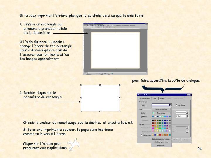 Si tu veux imprimer l'arrière-plan que tu as choisi voici ce que tu dois faire: