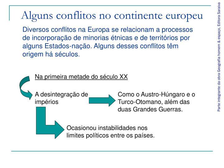 Alguns conflitos no continente europeu
