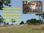 il nuovo centro visite in fase di realizzazione da parte del parco d aspromonte