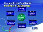 competitively positioned bundling is a key advantage