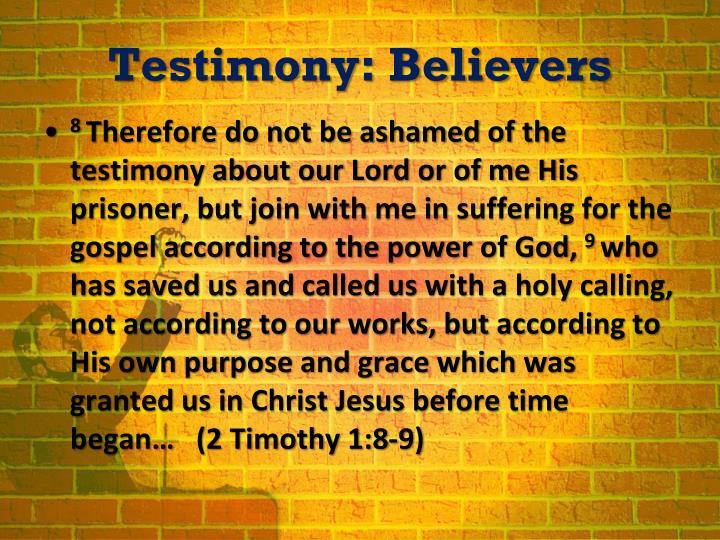 Testimony: Believers