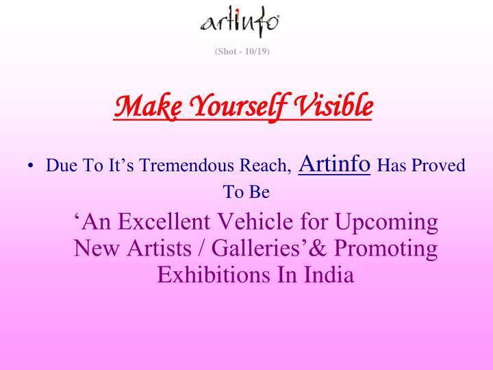 Make Yourself Visible