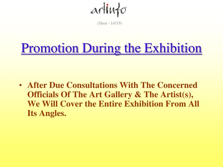 Promotion During the Exhibition
