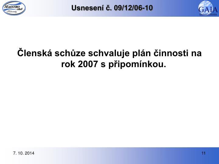 Usnesení č. 09/12/06-10
