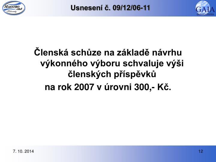 Usnesení č. 09/12/06-11