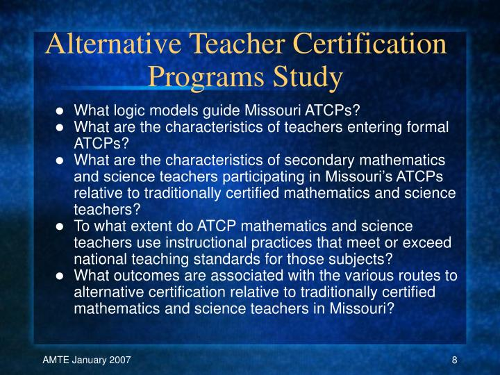 Alternative Teacher Certification Programs Study