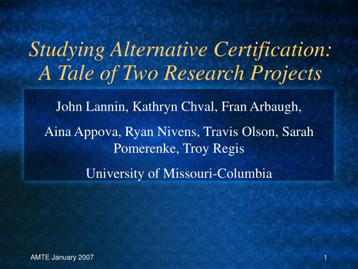 Studying alternative certification a tale of two research projects