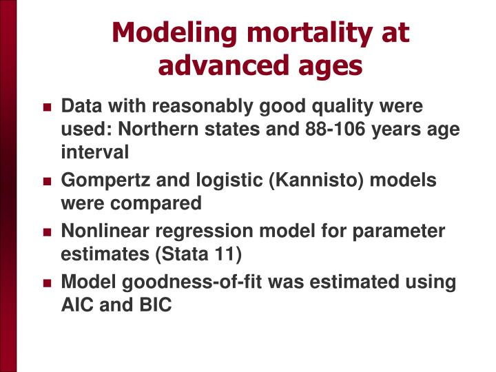 Modeling mortality at advanced ages
