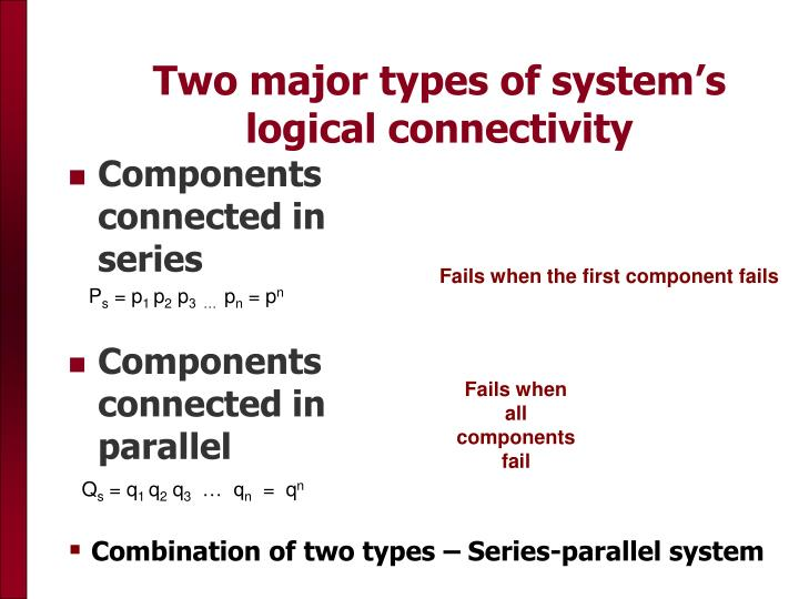 Two major types of system's logical connectivity