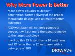 why more power is better