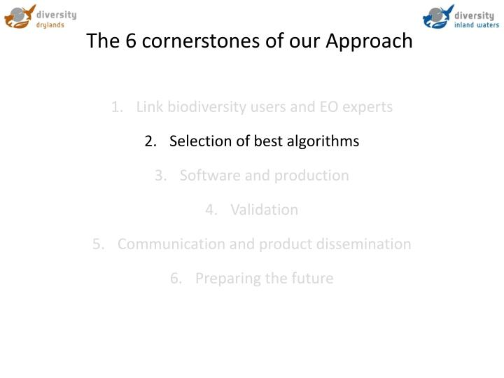The 6 cornerstones of our Approach