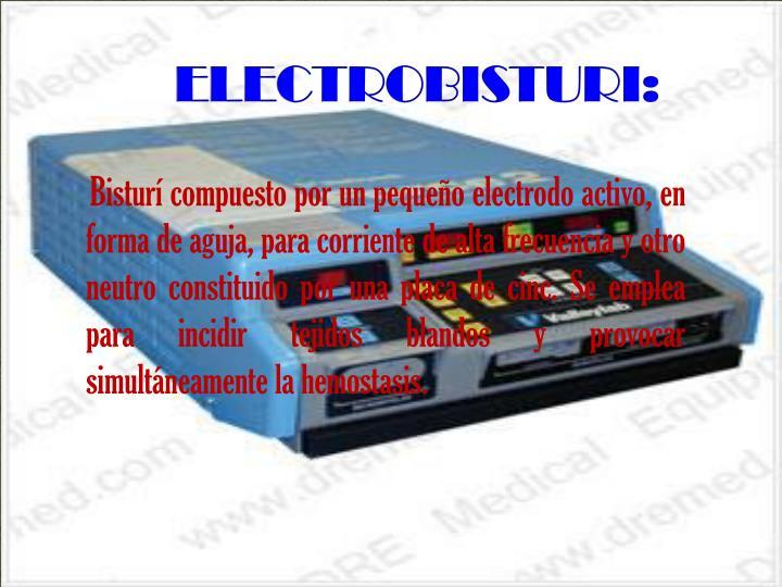 ELECTROBISTURI: