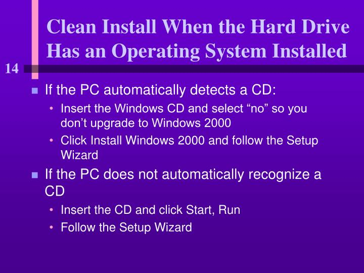 Clean Install When the Hard Drive Has an Operating System Installed