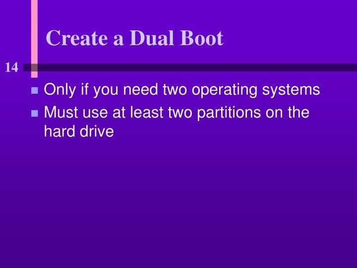 Create a Dual Boot