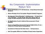 key components implementation medium term