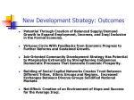 new development strategy outcomes