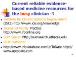 current reliable evidence based medicine resources for the busy clinician 3