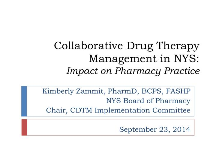 collaborative drug therapy management in nys impact on pharmacy practice n.