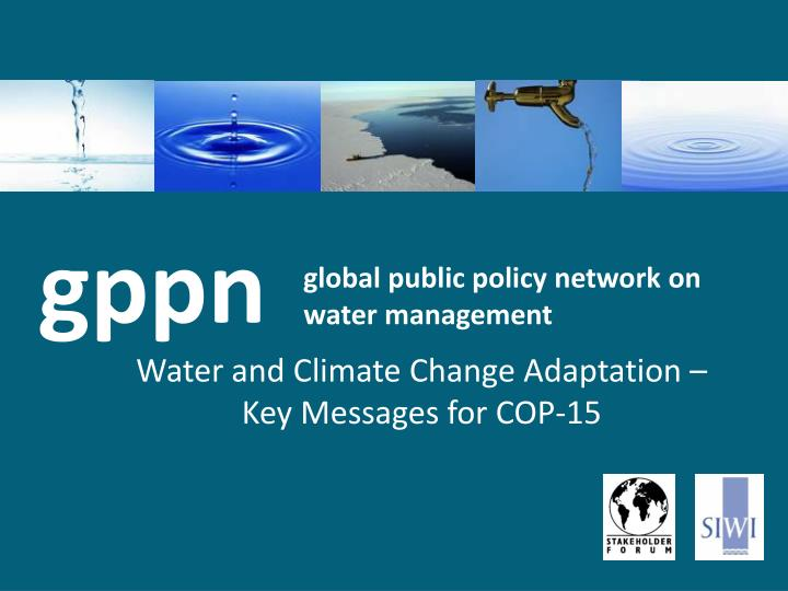 Global public policy network on water management