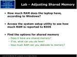 lab adjusting shared memory
