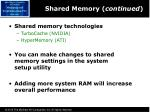 shared memory continued