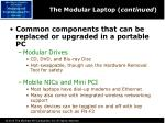 the modular laptop continued