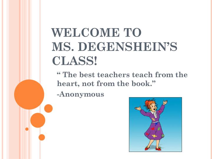 welcome to ms degenshein s class