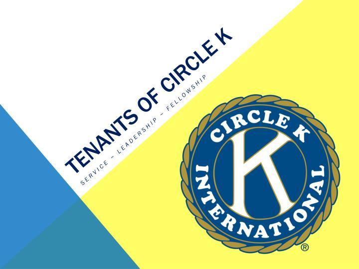 Tenants of circle k