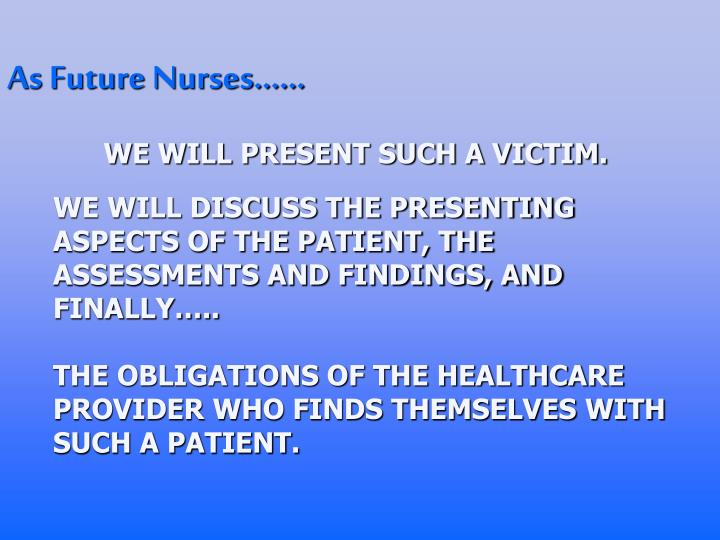 As Future Nurses……