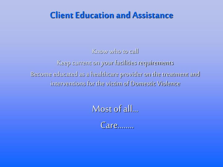 Client Education and Assistance