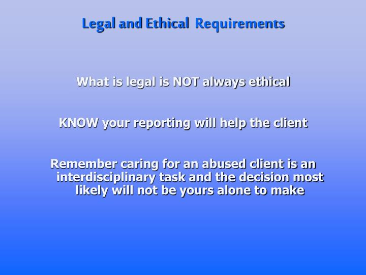 Legal and Ethical