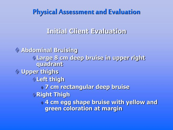 Physical Assessment and Evaluation