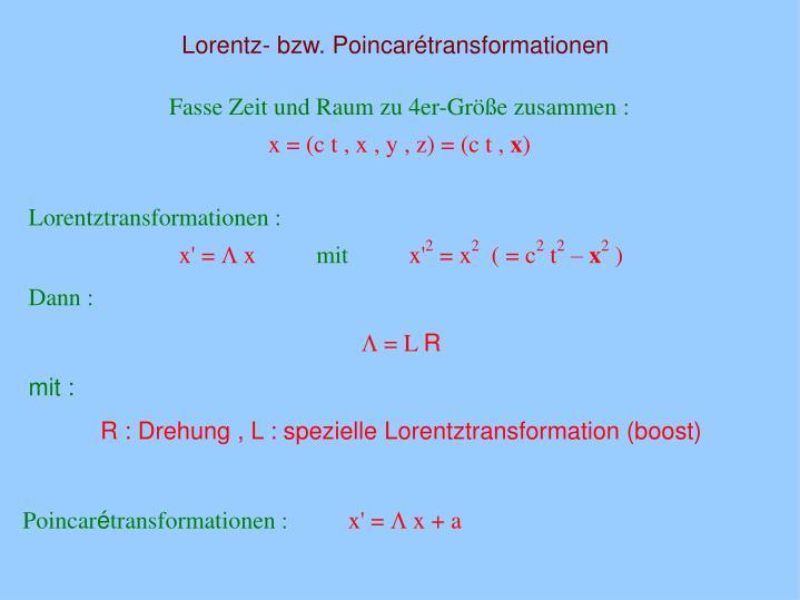 Lorentz- bzw. Poincarétransformationen