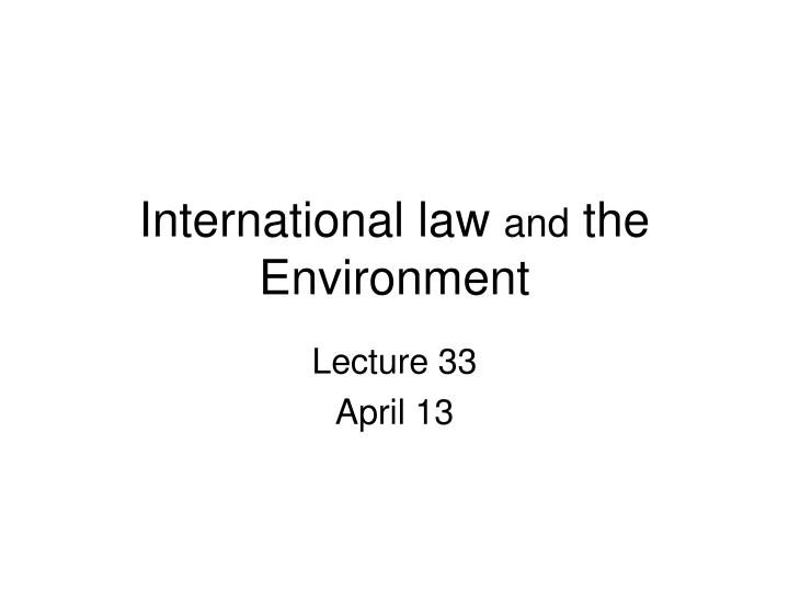 international law and the environment n.