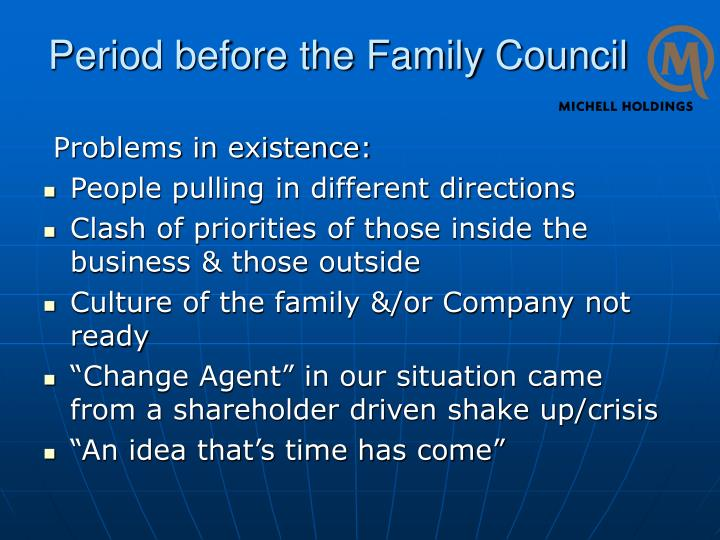 Period before the Family Council