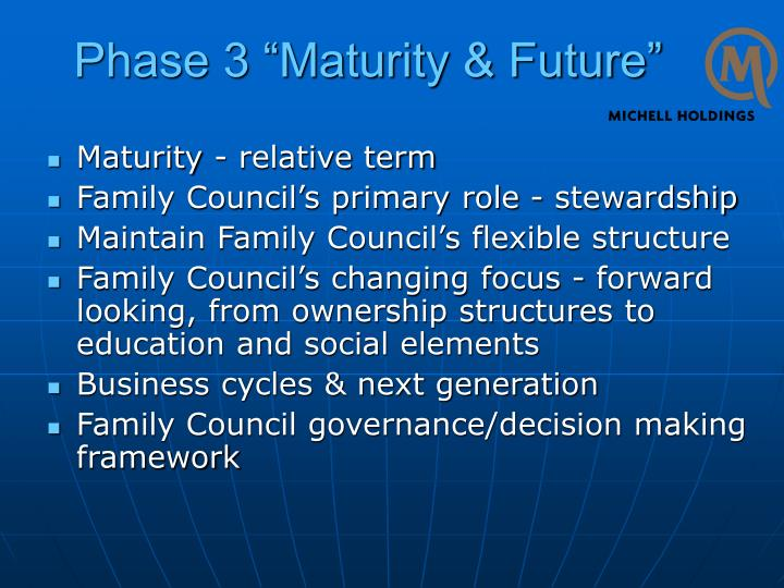 "Phase 3 ""Maturity & Future"""