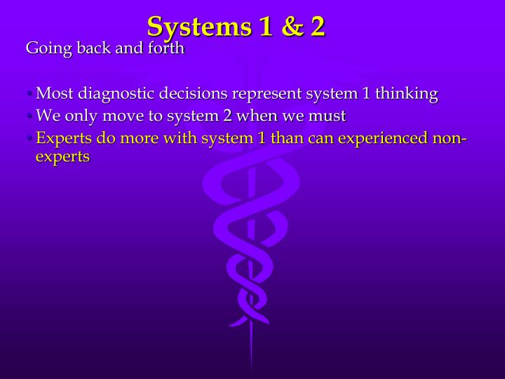 Systems 1 & 2