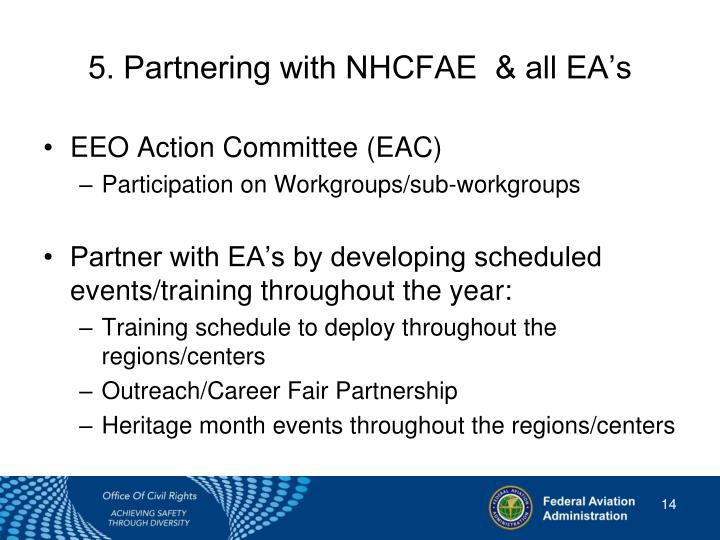 5. Partnering with NHCFAE  & all EA's