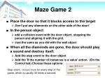 maze game 22