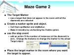 maze game 24