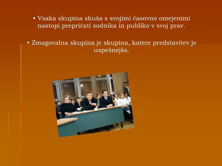 Vsaka skupina skuša s svojimi časovno omejenimi nastopi prepričati sodnika in publiko v svoj prav.